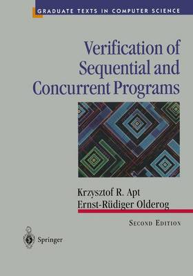 Verification of Sequential and Concurrent Programs - Texts in Computer Science (Hardback)