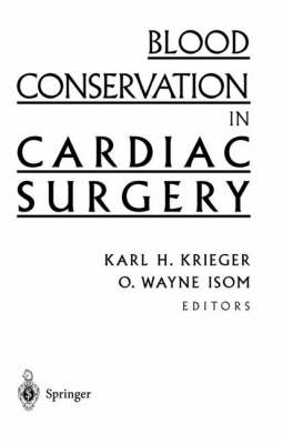 Blood Conservation in Cardiac Surgery (Hardback)