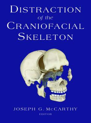 Distraction of the Craniofacial Skeleton (Hardback)