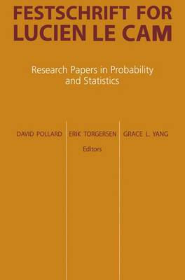 Festschrift for Lucien Le Cam: Research Papers in Probability and Statistics (Hardback)