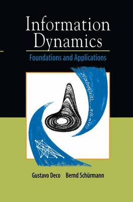 Information Dynamics: Foundations and Applications (Hardback)