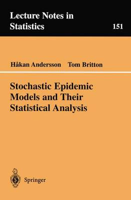 Stochastic Epidemic Models and Their Statistical Analysis - Lecture Notes in Statistics 151 (Paperback)