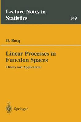 Linear Processes in Function Spaces: Theory and Applications - Lecture Notes in Statistics 149 (Paperback)