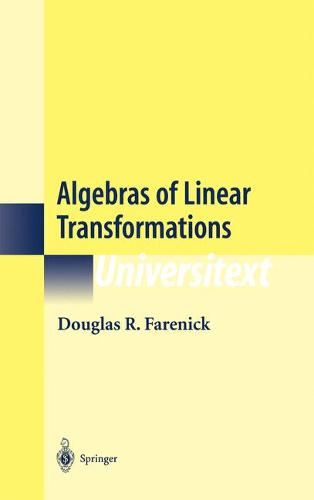 Algebras of Linear Transformations - Universitext (Hardback)