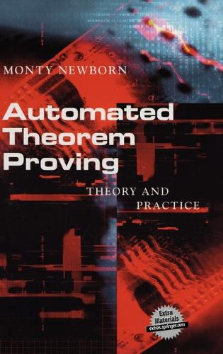 Automated Theorem Proving: Theory and Practice (Hardback)