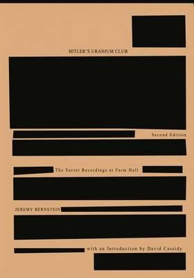 Hitler's Uranium Club: The Secret Recordings at Farm Hall (Paperback)