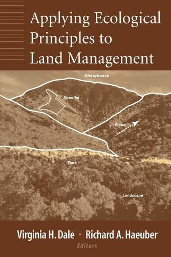 Applying Ecological Principles to Land Management (Paperback)