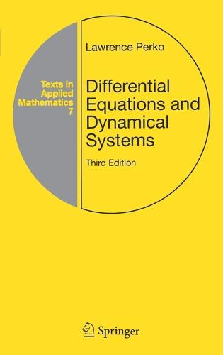 Differential Equations and Dynamical Systems - Texts in Applied Mathematics 7 (Hardback)