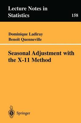 Seasonal Adjustment with the X-11 Method - Lecture Notes in Statistics 158 (Paperback)