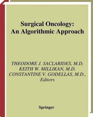Surgical Oncology: An Algorithmic Approach (Hardback)