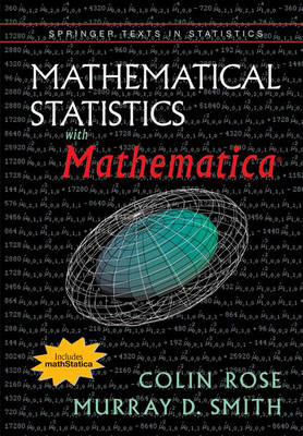 Mathematical Statistics with Mathematica - Springer Texts in Statistics