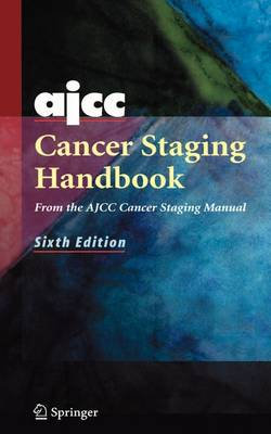 AJCC Cancer Staging Handbook: From the AJCC Cancer Staging Manual (Paperback)