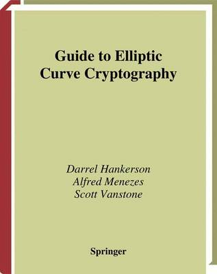 Guide to Elliptic Curve Cryptography - Springer Professional Computing (Hardback)