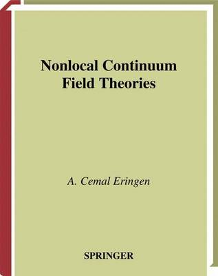 Nonlocal Continuum Field Theories (Hardback)