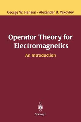 Operator Theory for Electromagnetics: An Introduction (Hardback)