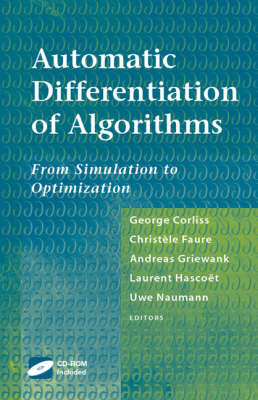 Automatic Differentiation of Algorithms: From Simulation to Optimization (Hardback)