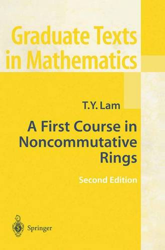 A First Course in Noncommutative Rings - Graduate Texts in Mathematics 131 (Paperback)