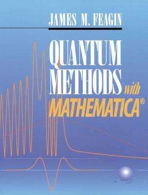 Quantum Methods with Mathematica (R) (Paperback)