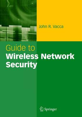 Guide to Wireless Network Security (Hardback)