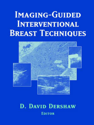 Imaging-Guided Interventional Breast Techniques (Hardback)