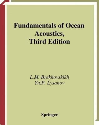 Fundamentals of Ocean Acoustics - Modern Acoustics and Signal Processing (Hardback)