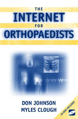 The Internet for Orthopaedists (Paperback)