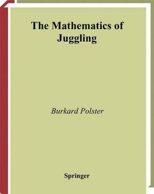 The Mathematics of Juggling (Paperback)