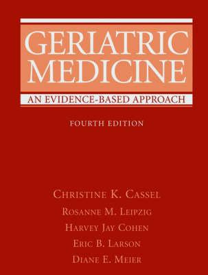 Geriatric Medicine: An Evidence-Based Approach (Hardback)
