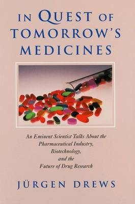 In Quest of Tomorrow's Medicines (Paperback)