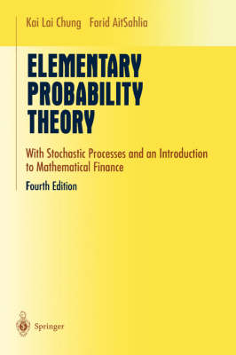 Elementary Probability Theory: With Stochastic Processes and an Introduction to Mathematical Finance - Undergraduate Texts in Mathematics (Hardback)