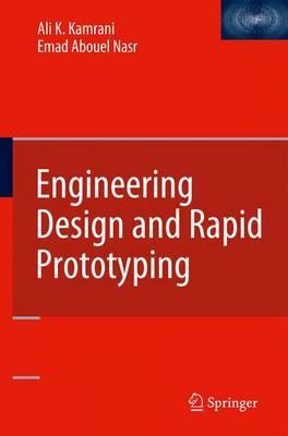 Engineering Design and Rapid Prototyping (Hardback)
