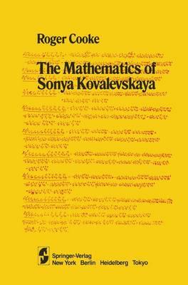 The Mathematics of Sonya Kovalevskaya (Hardback)