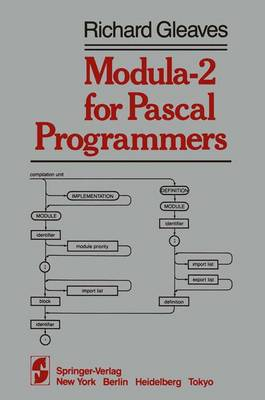 Modula-2 for Pascal Programmers - Springer Books on Professional Computing (Paperback)