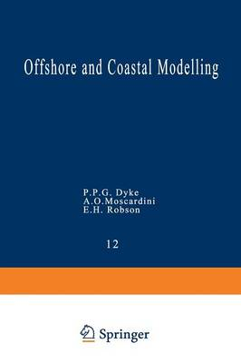 Offshore and Coastal Modelling - Coastal and Estuarine Studies 12 (Paperback)