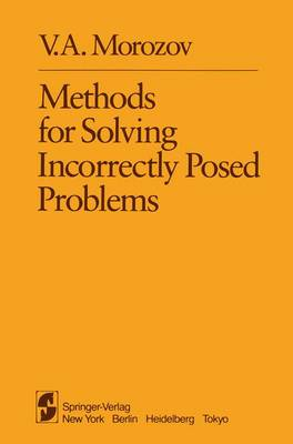 Methods for Solving Incorrectly Posed Problems (Paperback)