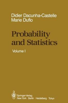 Probability and Statistics: Volume I (Hardback)