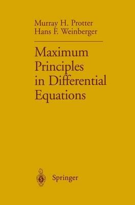 Maximum Principles in Differential Equations (Hardback)