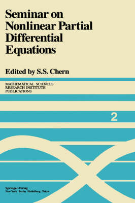 Seminar on Nonlinear Partial Differential Equations - Mathematical Sciences Research Institute Publications 2 (Hardback)