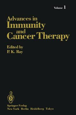 Advances in Immunity and Cancer Therapy (Hardback)
