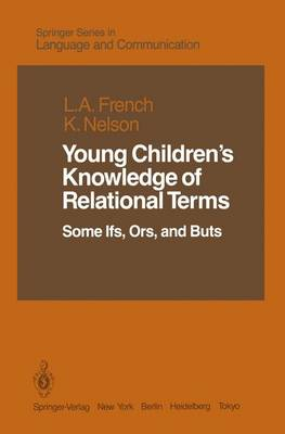 Young Children's Knowledge of Relational Terms: Some Ifs, Ors, and Buts (Hardback)