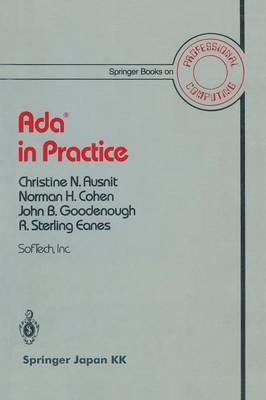 Ada (R) in Practice - Springer Books on Professional Computing (Paperback)