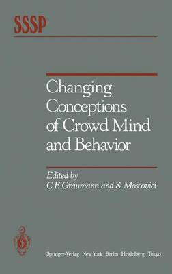 Changing Conceptions of Crowd Mind and Behavior (Hardback)