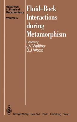 Fluid-rock Interactions During Metamorphism (Hardback)