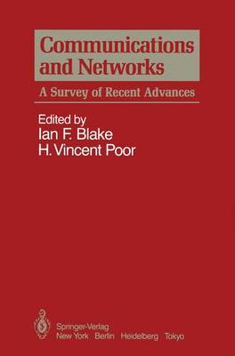Communications and Networks: A Survey of Recent Advances (Hardback)