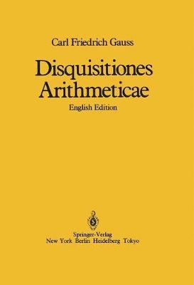Disquisitiones Arithmeticae (Hardback)