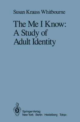 The Me I Know: A Study of Adult Identity (Paperback)