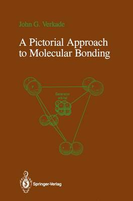 A Pictorial Approach to Molecular Bonding (Hardback)