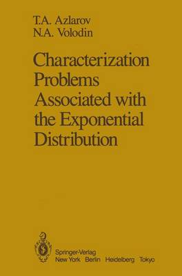 Characterization Problems Associated with the Exponential Distribution (Hardback)