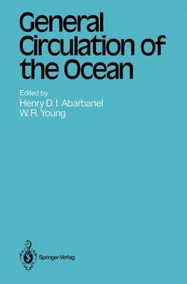 General Circulation of the Ocean - Topics in Atmospheric and Oceanic Sciences (Hardback)