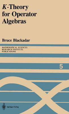 K-Theory for Operator Algebras - Mathematical Sciences Research Institute Publications 5 (Hardback)